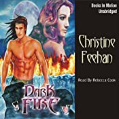 Dark Fire: Dark Series, Book 6 | [Christine Feehan]