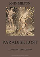 Paradise Lost: Fully Illustrated Edition