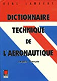 img - for Dictionnaire technique de l'aeronautique: Anglais-francais, francais-anglais = Technical dictionary of aeronautics : English-French, French-English book / textbook / text book