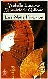 Les Nuits kimonos par Lacamp