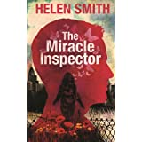 The Miracle Inspector: A Dystopian Novel ~ Helen Smith