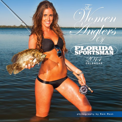 2014 The Women Anglers of Florida Sportsman Calendar