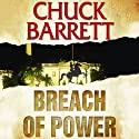 Breach of Power Audiobook by Chuck Barrett Narrated by Scott Brick