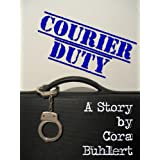 "Courier Duty (Carrie Ragnarok Book 1) (English Edition)von ""Cora Buhlert"""