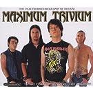 Maximum Trivium