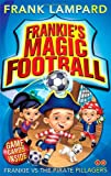 Frank Lampard Frankie's Magic Football: 01 Frankie vs The Pirate Pillagers