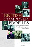 img - for British Composer Profiles: A Biographical Dictionary and Chronology of Past British Composers 1800 - 2010 book / textbook / text book