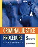 Criminal Justice Procedure, Eighth Edition