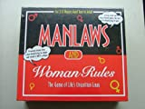 MANLAWS and WOMAN RULES The Game of Life's Unwritten Laws