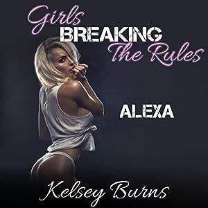 Girls Breaking the Rules - Alexa Audiobook