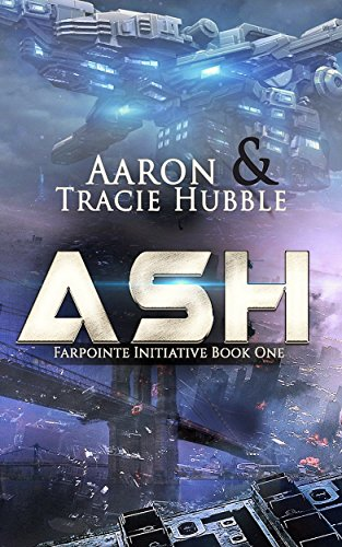 Ash - Farpointe Initiative by Aaron Hubble ebook deal