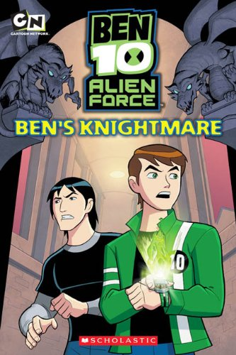 Ben's Knightmare (Ben 10 Alien Force Story Books)
