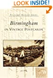 Birmingham In Vintage Postcards (AL) (Postcard History)