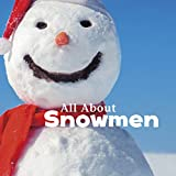 All About Snowmen (Celebrate Winter)