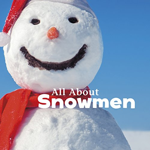 All About Snowmen (Celebrate Winter)