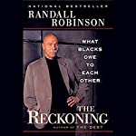 The Reckoning: What Black Owe to Each Other | Randall Robinson