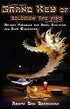 Grand Key of Solomon the King: Ancient Handbook of Angel Magic and Djinn Summoning