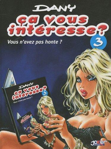 Telecharger Ca vous intéresse ? : Pack en 3 volumes :