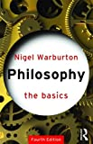 Philosophy: The Basics (Basics (Routledge Paperback))