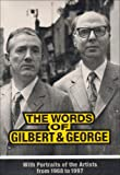 The Words of Gilbert and George: With Portraits of the Artists from 1968 to 1997