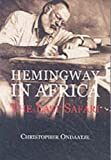 img - for Hemingway in Africa book / textbook / text book