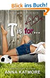 T is for... (Grover Beach Team Book 3) (English Edition)