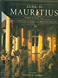 img - for Living in Mauritius, Traditional Architecture of Mauritius book / textbook / text book