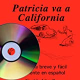 img - for Patricia va a California (Book on CD) (Spanish Edition) book / textbook / text book