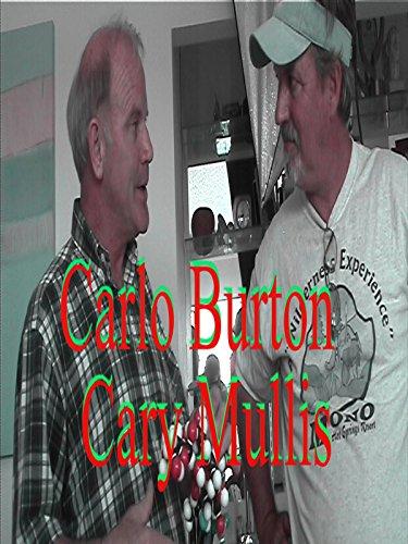 Carlo Burton's Dcoumentary of Nobel Prize winner Cary Mullis