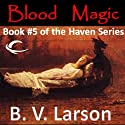 Blood Magic: Haven Series, Book 5