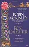 Rose Daughter (0441005837) by Robin McKinley