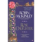 Rose Daughterby Robin Mckinley