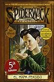 SPIDERWICK III, EL MAPA PERDIDO (Spiderwick Cronicas / the Spiderwick Chronicles)