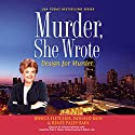 Murder, She Wrote: Design for Murder: Murder, She Wrote, Book 45 Audiobook by Jessica Fletcher, Donald Bain, Renee Paley-Bain Narrated by Sandra Burr