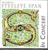 The Collection in Concert by Steeleye Span (2008-03-18)