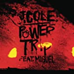 Power Trip [Explicit]