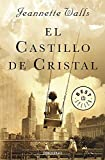 img - for El castillo de cristal / The Glass Castle: A Memoir (Spanish Edition) book / textbook / text book