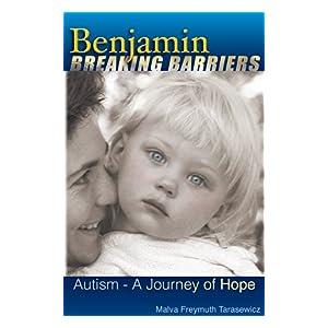 Benjamin Breaking Barriers: Autism - A Journey of Hope