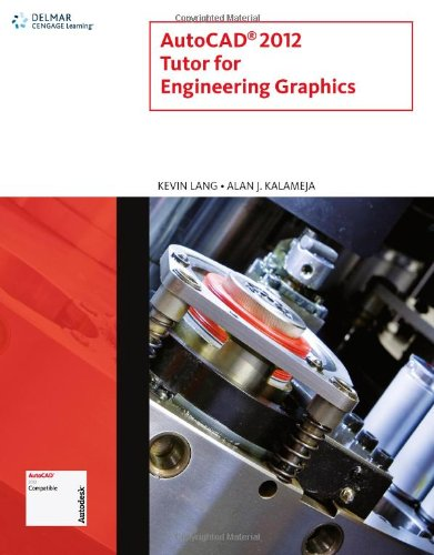 AutoCAD 2012 Tutor for Engineering Graphics (CAD New...