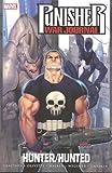 Matt Fraction Punisher War Journal, Vol. 3: Hunter Hunted