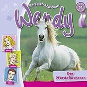 Der Pferdeflüsterer (Wendy 51)   Nelly Sand