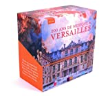 200 Ans de Musique - Versailles (Versailles - 200 Years of Music)