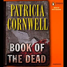 Book of the Dead Audiobook by Patricia Cornwell Narrated by Kate Reading