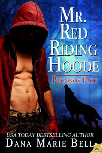 Mr. Red Riding Hoode (Poconos Pack) by Dana Marie Bell