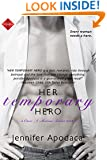Her Temporary Hero (Entangled Indulgence) (Once a Marine Book 2)