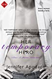 Her Temporary Hero (a Once a Marine Series book) (Entangled Indulgence)