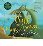 Peter Yarrow Puff, the Magic Dragon Pop-Up Book Yarrow, Peter ( Author ) Nov-15-2011 Hardcover