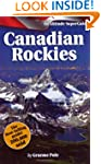 The Canadian Rockies SuperGuide: An A...