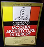 img - for A field guide to landmarks of modern architecture in Europe book / textbook / text book