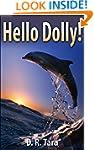 Kids Book: Hello Dolly! (Adventure Ch...